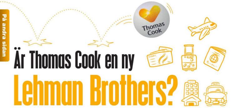 Är Thomas Cook en ny Lehman Brothers?